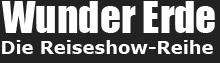 WUNDER ERDE – Die Reiseshow-Reihe